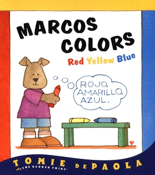 Marcos Colors: Red, Yellow, Blue (Barker Twins)