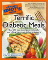 The Complete Idiot's Guide to Terrific Diabetic Meals