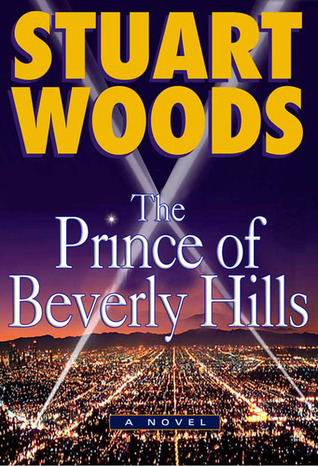 The Prince Of Beverly Hills by Stuart Woods