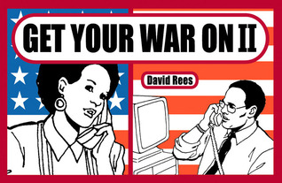 Get Your War On 2 by David Rees