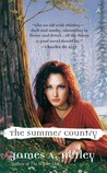 The Summer Country (Summer Country, #1)