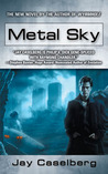 Metal Sky by Jay Caselberg