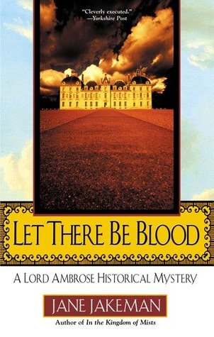 Free download online Let There Be Blood (A Lord Ambrose Historical Mystery) ePub