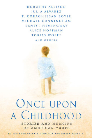 Once Upon a Childhood by Barbara H. Solomon