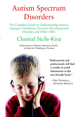 Autism Spectrum Disorders by Chantal Sicile-Kira