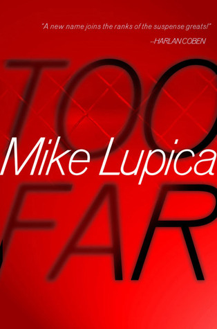 Too Far by Mike Lupica