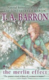 The Merlin Effect by T.A. Barron