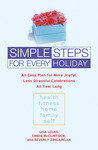 Simple Steps for Every Holiday: An Easy Plan for More Joyful, Less Stressful Celebrations All Year Long