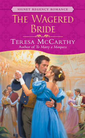 The Wagered Bride by Teresa McCarthy