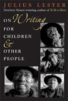 On Writing for Children and Other People