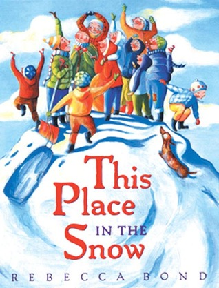 This Place in the Snow by Rebecca   Bond