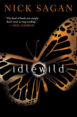 Idlewild by Nick Sagan