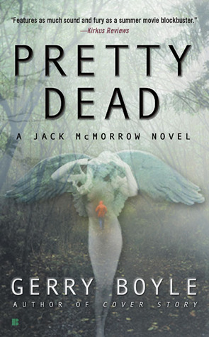 Pretty Dead by Gerry Boyle
