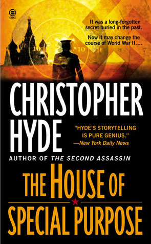 The House of Special Purpose by Christopher Hyde