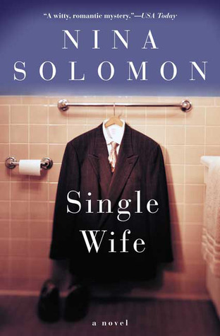 The Single Wife by Nina Solomon