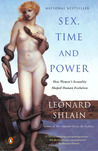 Sex, Time, and Power by Leonard Shlain