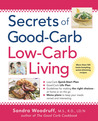 Secrets of Good-Carb/Low-Carb Living