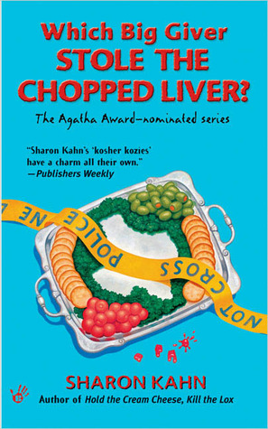 Which Big Giver Stole the Chopped Liver? by Sharon Kahn
