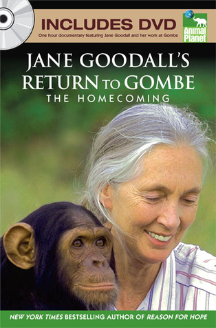 Return to Gombe by Jane Goodall