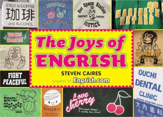 The Joys of Engrish by Steve Caires