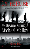 On the House: The Bizare Killing of Michael Malloy