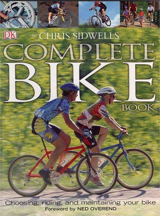 Complete Bike Book by Chris Sidwells