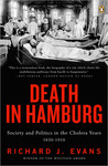 Death in Hamburg: Society and Politics in the Cholera Years, 1830-1910