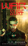 War Surf by M.M. Buckner