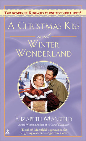 A Christmas Kiss and Winter Wonderland by Elizabeth Mansfield