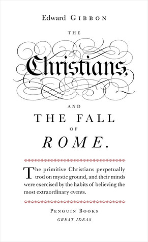 Download online for free The Christians and the Fall of Rome (Great Ideas) PDF by Edward Gibbon