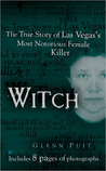 Witch: The True Story of Las Vegas' Most Notorious Female Killer