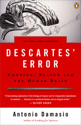 Descartes' Error by António R. Damásio