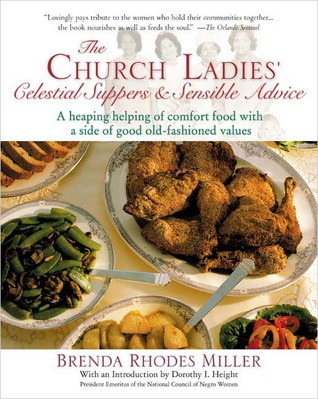 Get The Church Ladies' Celestial Suppers and Sensible Advice FB2 by Brenda Rhodes Miller