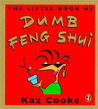 The Little Book of Dumb Feng Shui