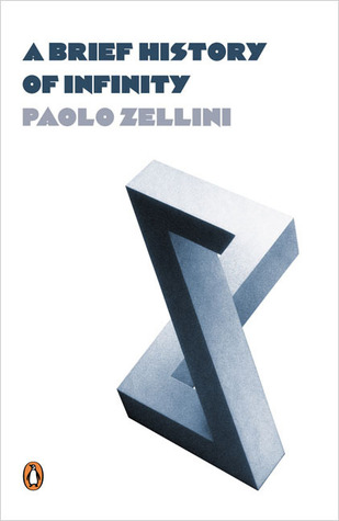 A Brief History of Infinity by Paolo Zellini