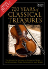 700 Years of Classical Treasures: The Complete History of Classical Music... The Composers, Their Instruments, and Works