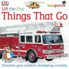Lift-the-Flap: Things That Go (Baby Genius)