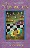 The Gourdmother (A Gourd Craft Mystery, #1)