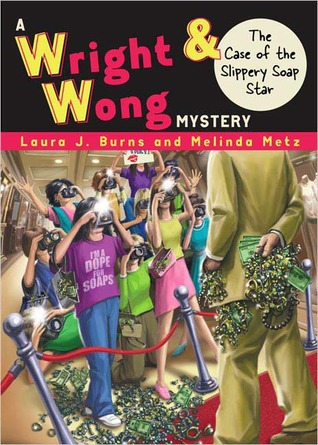 The Case of the Slippery Soap Star (Wright & Wong #4)