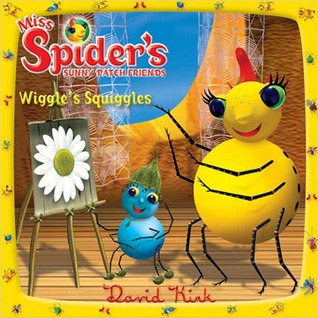 Wiggle's Squiggles by David Kirk
