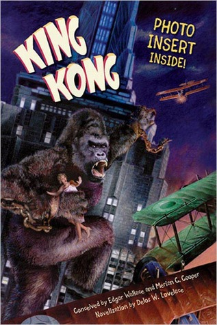 King Kong by Delos W. Lovelace