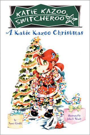 A Katie Kazoo Christmas by Nancy E. Krulik