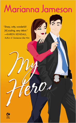 My Hero by Marianna Jameson