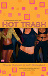 Hot Trash