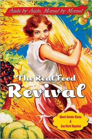 The Real Food Revival by Sherri Brooks Vinton