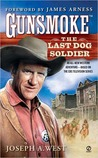 The Last Dog Soldier (Gunsmoke #2)