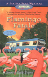 Flamingo Fatale by Jimmie Ruth Evans