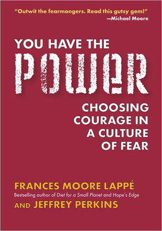 You Have the Power by Frances Moore Lappé