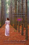 The Woodsman's Daughter