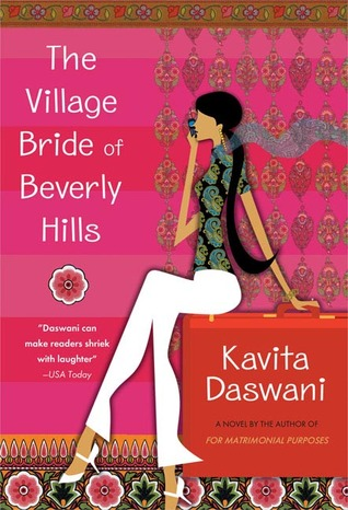 The Village Bride of Beverly Hills by Kavita Daswani